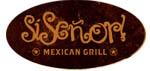Si Señor Mexican Grill