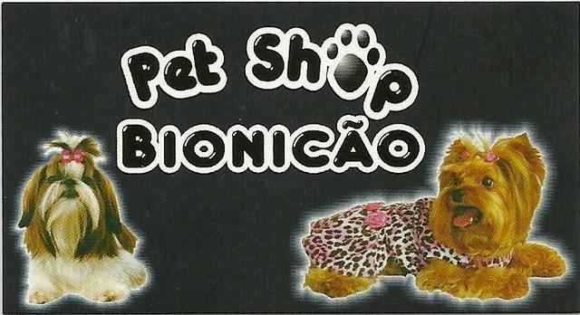 Pet Shop Bionicão